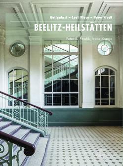 Beelitz-Heilstätten von Jaeger,  Falk, Krause,  Irene, Murken,  Axel Hinrich, Pawlik,  Peter R