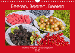 Beeren, Beeren, Beeren (Wandkalender 2020 DIN A4 quer) von Wagner,  Hanna