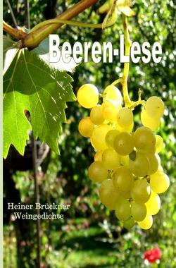 Beeren-Lese von Brückner,  Heiner