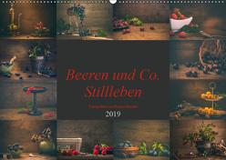 Beeren und Co. Stillleben (Wandkalender 2019 DIN A2 quer) von Steudte photoGina,  Regina