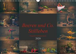 Beeren und Co. Stillleben (Wandkalender 2020 DIN A3 quer) von Steudte photoGina,  Regina