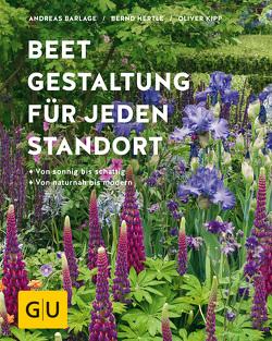 Beetgestaltung für jeden Standort von Barlage,  Andreas, Hertle,  Bernd, Kipp,  Oliver