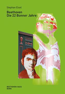 Beethoven von Eisel,  Stephan, Kraus,  Beate Angelika, Siegert,  Christine