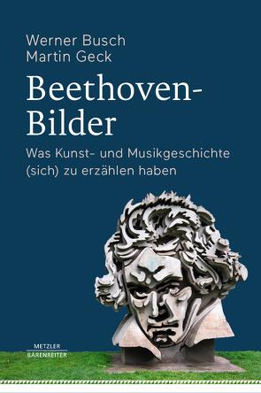 Beethoven-Bilder von Busch,  Werner, Geck,  Martin