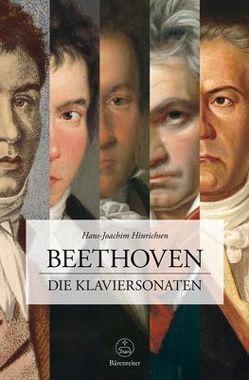 Beethoven. Die Klaviersonaten von Hinrichsen,  Hans-Joachim