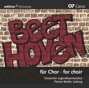 Beethoven für Chor   Beethoven for choir von Benfer,  Florian