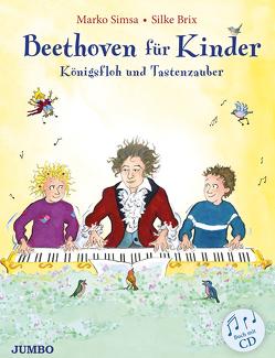 Beethoven für Kinder von Brix,  Silke, Simsa,  Marko