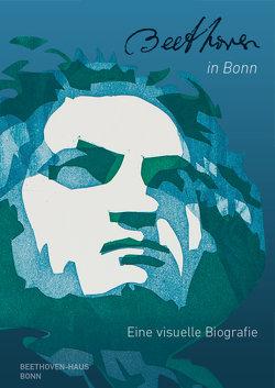 Beethoven in Bonn von Eckstein,  Rolf, Eisel,  Stephan, Körner,  Carl, Kraus,  Beate Angelika, Siegert,  Christine