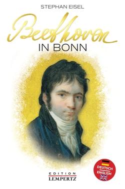 Beethoven in Bonn von Eisel,  Stephan