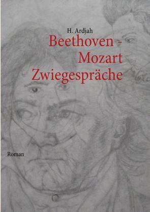 Beethoven – Mozart von Ardjah,  H.