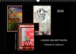Beethoven – Pastorale im Aufbruch (Wandkalender 2020 DIN A3 quer) von E. Sroka,  Andrea