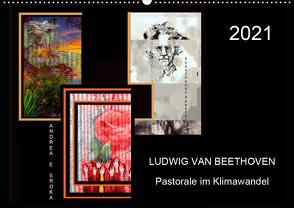 Beethoven – Pastorale im Aufbruch (Wandkalender 2021 DIN A2 quer) von E. Sroka,  Andrea