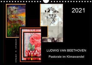 Beethoven – Pastorale im Aufbruch (Wandkalender 2021 DIN A4 quer) von E. Sroka,  Andrea