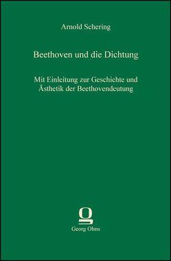 Beethoven und die Dichtung von Schering,  Arnold