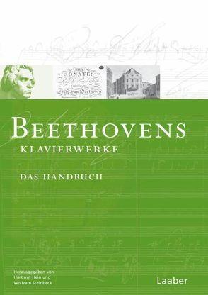 Beethovens Klaviermusik von Hein,  Hartmut, Steinbeck,  Wolfram