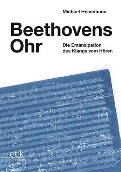 Beethovens Ohr von Heinemann,  Michael