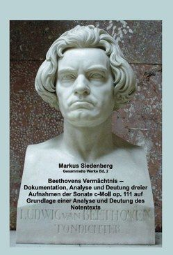 Beethovens Vermächtnis von Siedenberg,  Markus