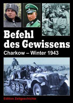 Befehl des Gewissens von Bundesverband der Soldaten der ehemaligen Waffen-SS e.V.