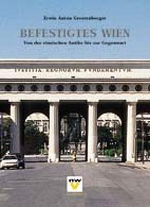 Befestigtes Wien von Grestenberger,  Erwin A