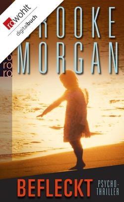 Befleckt von Morgan,  Brooke, Zeitz,  Sophie