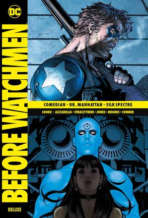 Before Watchmen Deluxe von Azzarello,  Brian, Conner,  Amanda, Cooke,  Darwyn, Heiss,  Christian, Hidalgo,  Carolin, Hughes,  Adam, Jones,  J.G., Straczynski,  J. Michael