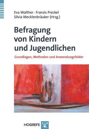 Befragung von Kindern und Jugendlichen von Mecklenbräuker,  Silvia, Preckel,  Franzis, Walther,  Eva