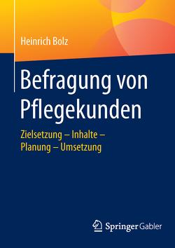 Befragung von Pflegekunden von Bolz,  Heinrich
