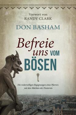 Befreie uns vom Bösen von Basham,  Don