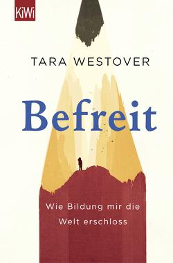 Befreit von Schönfeld,  Eike, Westover,  Tara