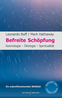 Befreite Schöpfung von Boff,  Leonardo, Hathaway,  Mark