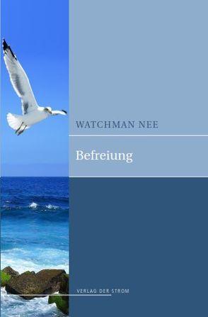Befreiung von Nee,  Watchman