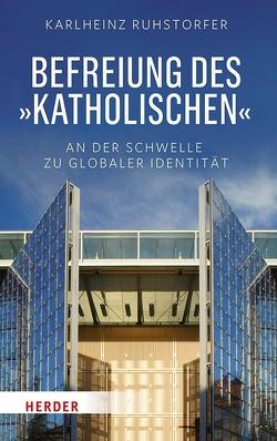 """Befreiung des """"Katholischen"""" von Ruhstorfer,  Karlheinz"""