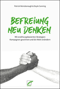 Befreiung neu denken von Canning,  Doyle, Luthmann,  Timo, Reinsborough,  Patrick, Schüring,  Felix
