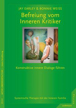 Befreiung vom Inneren Kritiker von Dietz,  Ingeborg, Dietz,  Thomas, Earley,  Jay, Moldenhauer,  Friederike, Weiss,  Bonnie