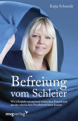 Befreiung vom Schleier von Schneidt,  Katja