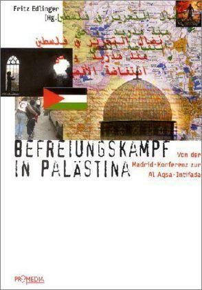 Befreiungskampf in Palästina von Avnery,  Uri, Baumgärtner,  Helga, Edlinger,  Fritz, Husseini,  Faisal