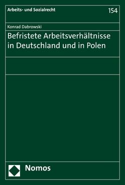 Befristete Arbeitsverhältnisse in Deutschland und in Polen von Dabrowski,  Konrad