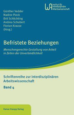 Befristete Beziehungen von Krause,  Florian, Pieck,  Nadine, Schlichting,  Brit, Schubert,  Andrea, Vedder,  Günther