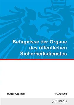 Befugnisse der Organe des öffentlichen Sicherheitsdienstes von proLIBRIS VerlagsgesmbH