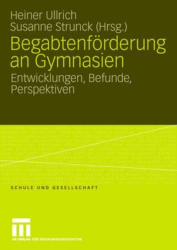 Begabtenförderung an Gymnasien von Strunck,  Susanne, Ullrich,  Heiner