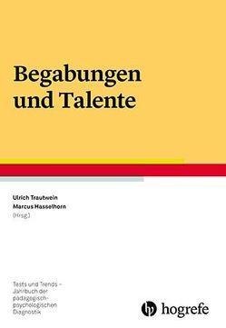 Begabungen und Talente von Hasselhorn,  Marcus, Trautwein,  Ulrich