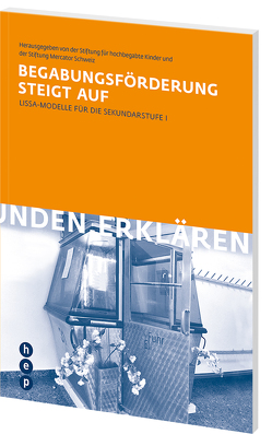 Begabungsförderung steigt auf (E-Book) von Stiftung für hochbegabte Kinder, Stiftung Mercator Schweiz