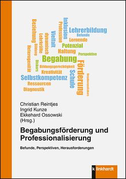 Begabungsförderung und Professionalisierung von Kunze,  Ingrid, Ossowski,  Ekkehard, Reintjes,  Christian