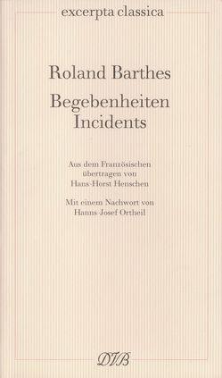 Begebenheiten /Incidents von Barthes,  Roland, Henschen,  Hans H