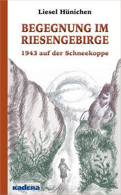 Begegnung im Riesengebirge von Hünichen,  Liesel