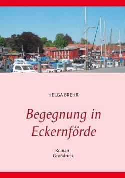Begegnung in Eckernförde von Brehr,  Helga