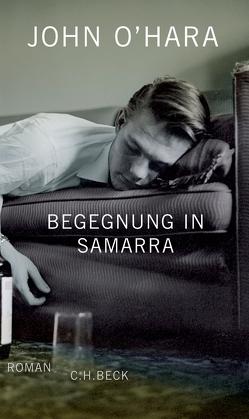Begegnung in Samarra von Modick,  Klaus, O'Hara,  John, Updike,  John