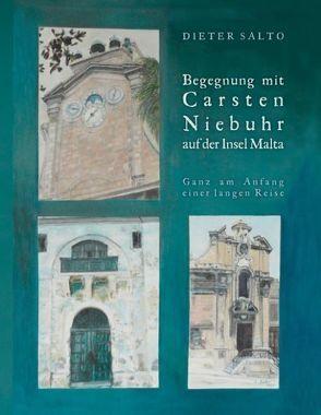 Begegnung mit Carsten Niebuhr auf der Insel Malta von Salto,  Dieter