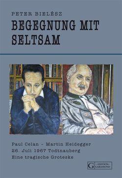 Begegnung mit Seltsam von Bielész,  Peter