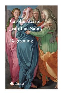 Begegnung – Rencontre von Meister,  Carolin, Nancy,  Jean-Luc